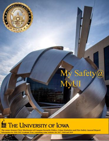 "Cover Page of the UI 2020 Annual Security Report. Image includes text that says ""My Safety @ My UI"" over a photograph of a campus statue."